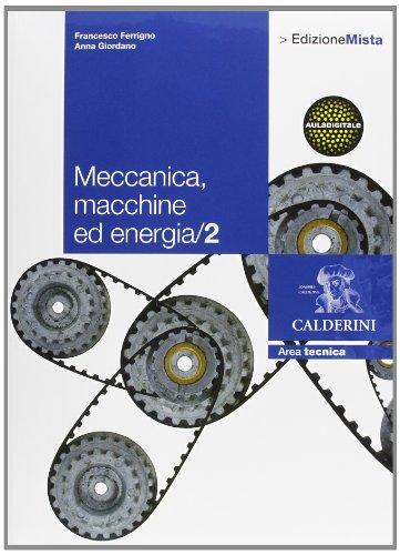 9788852805165: Meccanica. Macchine ed energia. Per le Scuole superiori. Con espansione online (Vol. 2)