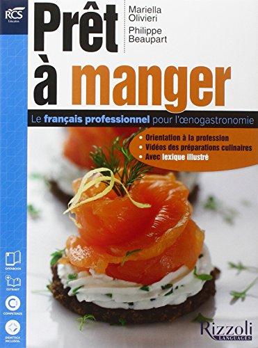 9788852808425: Pret a manger. Con Dizionario illustrato-Extrakit-Openbook. Per le Scuole superiori. Con e-book. Con espansione online