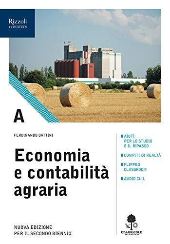 9788852902055: Economia e contabilità agraria. Con prontuario. Per gli Ist. tecnici agrari. Con e-book. Con espansione online