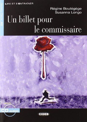 9788853000644: Un Billet Pour le Commissaire (Lire Et S'Entrainer) (French Edition)