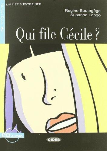 9788853000767: Qui file Cécile? Con CD-ROM (Lire et s'entraîner)
