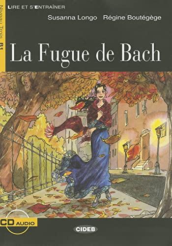 FUGUE DE BACH -LA- LIVRE+CD B1: LONGO S BOUTEGEGE R