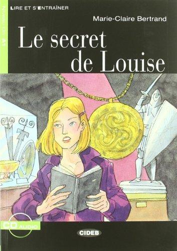 Le Secret de Louise (Lire Et S'Entrainer): Bertrand, Marie-Claire