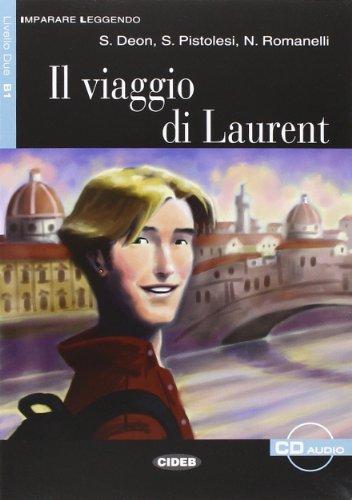 9788853001290: Il Viaggio Di Laurent (Imparare Leggendo)
