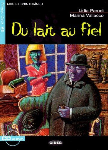 9788853001429: Du Lait Au Fiel - Book & CD [Lingua francese]: Du lait au fiel + CD