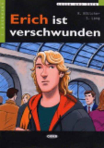 9788853001467: Erich Ist Verschwunden+cd (Lesen Und Uben, Niveau Zwei)