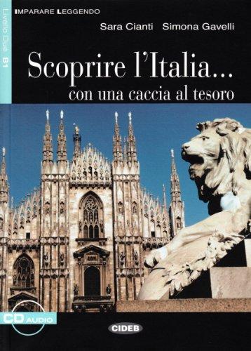 9788853002402: Scoprire L'Italia: Con Una Caccia al Tesoro