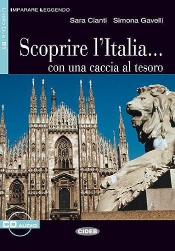 9788853002419: Scoprire l'Italia. Con una caccia al tesoro. Con CD Audio. Per le Scuole (Imparare leggendo)