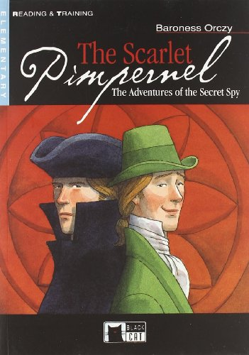 The Scarlet Pimpernel, The Adventures of the Secret Spy, mit CD, - Orczy, Baroness