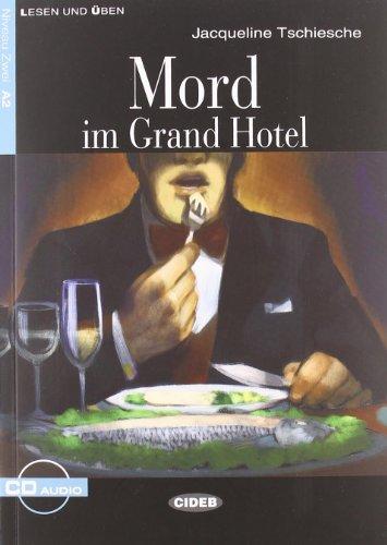 9788853003379: Mord im Grand Hotel. Con CD Audio (Lesen und üben)