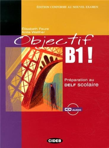 9788853004598: Objectif B1! + CD (Delf) (English and French Edition)