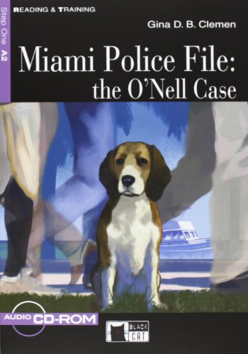 9788853006042: Miami police file: The O'Nell Case. Con CD Audio: Miami Police File: the O'Nell Case + audio CD/CD-ROM + App (Reading and training)