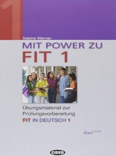 Mit Power zu Fit. Esercizi e materiali: Medaglia, Cinzia; Werner,
