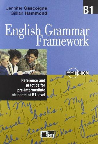 9788853006486: English grammar framework. B1. Per le Scuole superiori. Con CD-ROM
