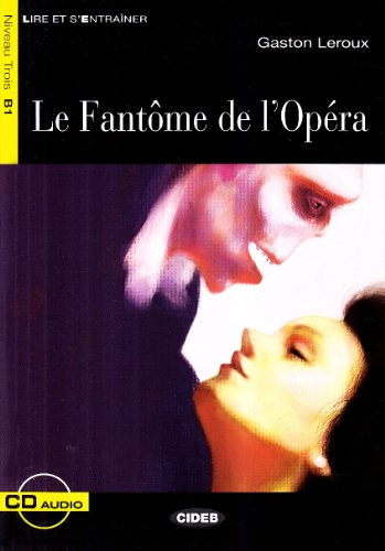 Le fantôme de l'opera. Con CD Audio: Gaston Leroux