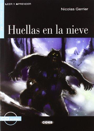 HUELLAS EN LA NIEVE LIVRE + CD A2: GERRIER NICOLAS A2