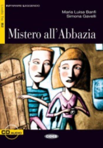 9788853007308: Mistero all'abbazia. Con CD Audio (Imparare leggendo)