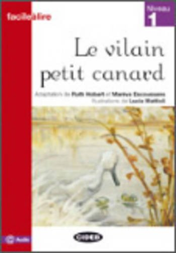 Vilain Petit Canard (Facile Lire) (French Edition): Collective