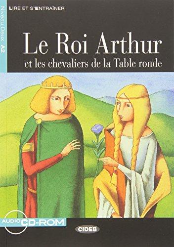 9788853007896: LE.ROI ARTHUR CHEVALIERS+CDR: Le Roi Arthur et les chevaliers de la Table ronde + CD