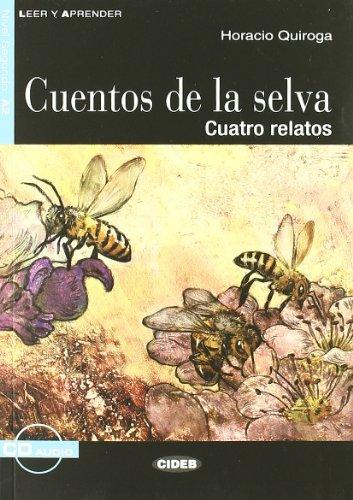 9788853008640: Cuentos de la selva. Cuatro relatos. Con CD Audio [Lingua spagnola]