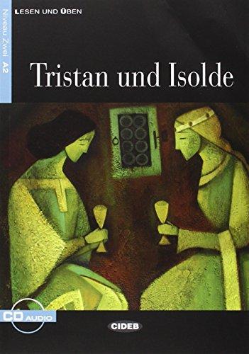 9788853008701: Tristan Und Isolde+cd (Lesen Und Uben, Niveau Zwei) (German Edition)