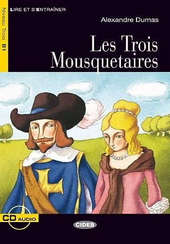 TROIS MOUSQUETAIRES -LES- LIVRE+CD B1: DUMAS ALEXANDRE