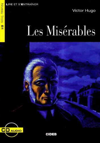 MISERABLES -LES- LIVRE+CD B1: HUGO VICTOR NED 2009