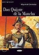 Don Quijote de la Mancha : Leer: Miguel de Cervantes