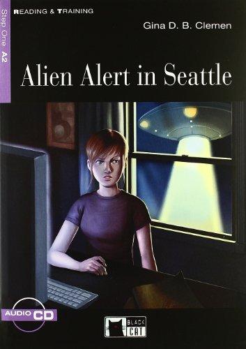 Alien Alert in Seattle+cd: Clemen, Gina