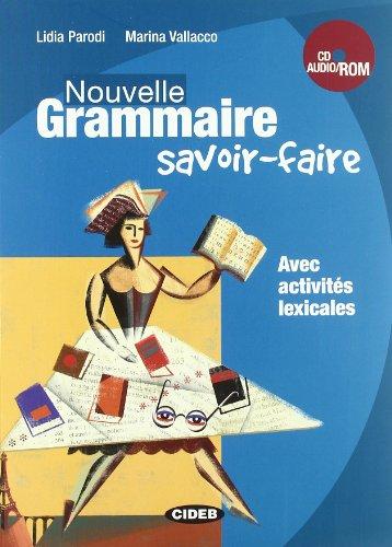 9788853009722: Nouvelle grammaire. Savoir-faire. Con CD Audio. Con CD-ROM