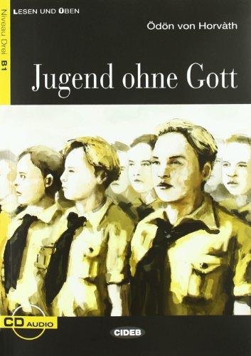 9788853009807: Jugend Ohne Gott - Book & CD (Lesen Und Uben, Niveau Zwei)