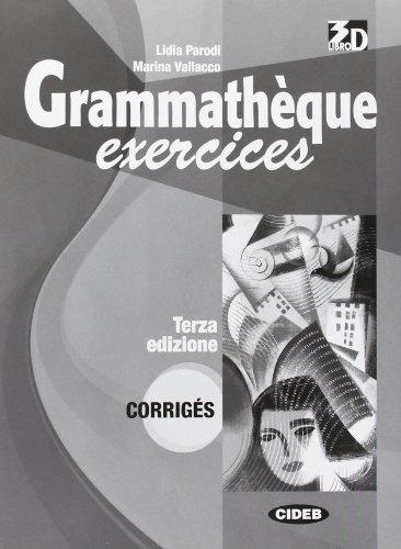 9788853010070: Grammathèque. Corrigés, exercices