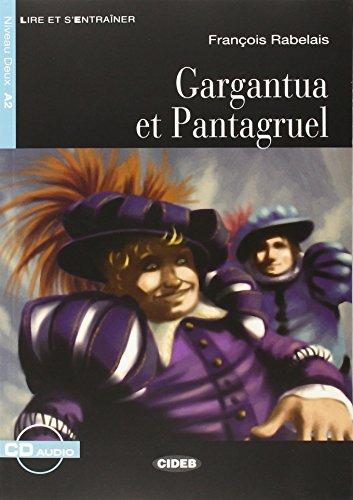 9788853010827: Gargantua et Pantagruel con CD, Collana Lire et S'entraîner