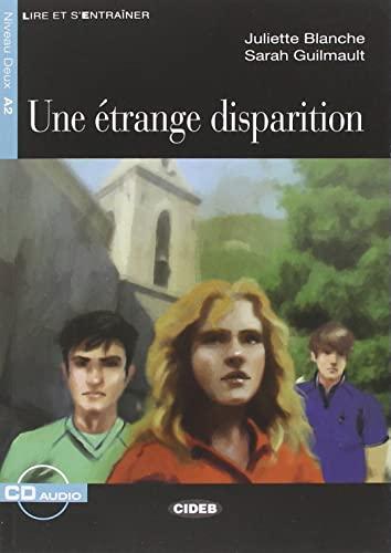 Une étrange disparition: Juliette Blanche -