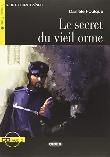 9788853010841: LE.SECRET DU VIEIL ORME+CD