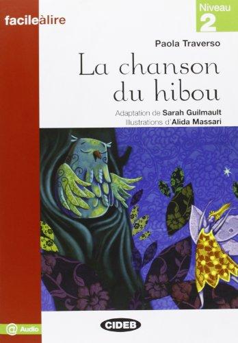 CHANSON DU HIBOU -LA-: TRAVERSO ED 2011 N2