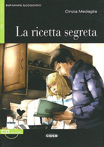 9788853010872: Ricetta Segreta+cd Novita' (Imparare Leggendo)