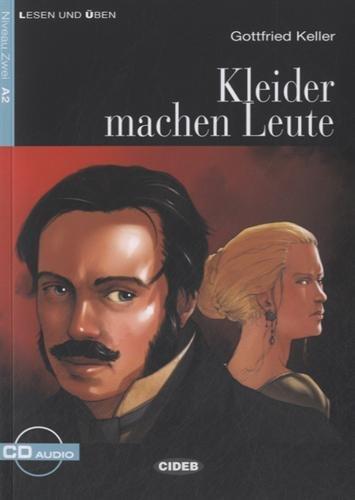 KLEIDER MACHEN LEUTE LIVRE+CD A2: KELLER ED 2011 A2