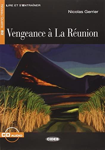 9788853011312: Vengeance à La Réunion. Con CD Audio (Lire et s'entraîner)