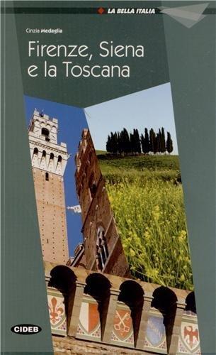 Firenze, Siena E La Toscana. Libro Audio: Cinzia Medaglia