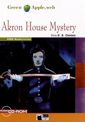 9788853012043: Akron house mystery. Con espansione online. Con CD Audio. Con CD-ROM (Green apple)