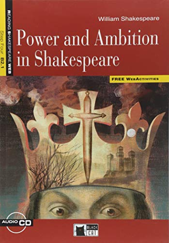 Reading + Training: Power and Ambition in: William Shakespeare