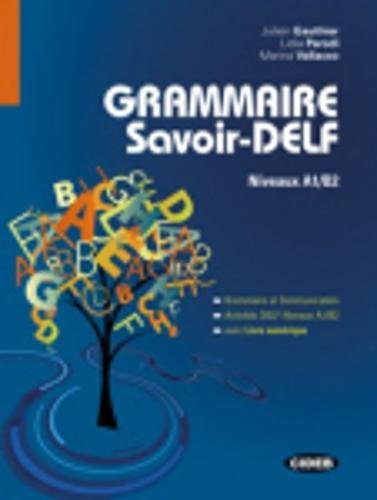 9788853012432: Grammaire savoir DELF-Livre numérique [Lingua francese]: Livre + Livre numerique A1/B2