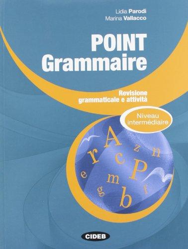 9788853012463: Point Grammaire - Niveau intermédiaire