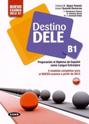 9788853012562: Destino. Dele B1. Per le Scuole superiori. Con CD Audio. Con espansione online [Lingua spagnola]