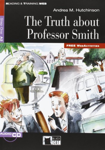 THE TRUTH ABOUT PROFESSOR SMITH LIVRE+CD: HUTCHINSON ANDREA A2