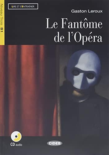 9788853013361: Le fantôme de l'Opéra : Niveau Trois B1 (1CD audio)