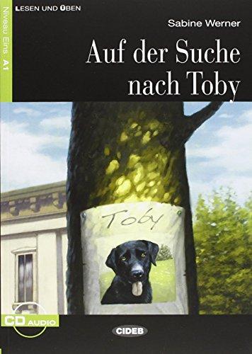 9788853013378: Auf Der Suche Nach Toby. Buch (+CD) (Lesen und üben)