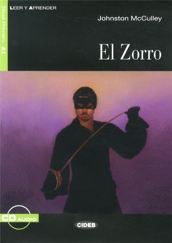 EL ZORRO -NIVEAU A1- LIVRE + CD: MCCULLEY ED 2013