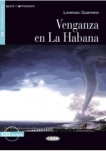 9788853013439: Leer Y Aprender: Vengenza En LA Habana + CD (Spanish Edition)
